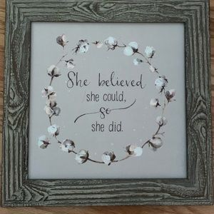 "Gray Art ""She Believed She Could"""